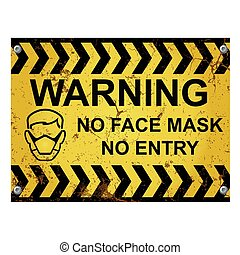 Warning no mask no entry sign