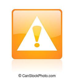 warning orange square web glossy icon