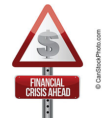 warning road sign with a financial crisis concept