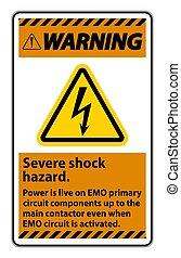 Warning Severe shock hazard sign on white background