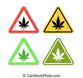 Warning sign attention drugs. Dangers of marijuana and yellow sign. cannabis leaf on red triangle. Set of road signs