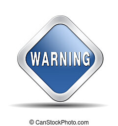 warning sign button icon or banner