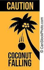 Warning Sign, Coconut falling,