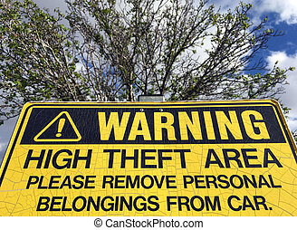 Warning sign in carpark - High Theft Area
