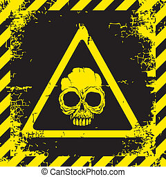 Warning sign with a skull about the dangers
