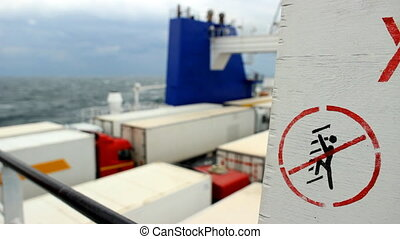 warning sign on a cargo ferry