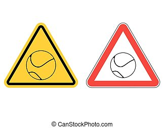 Warning sign Tennis attention. Dangers yellow sign game. ball is on red triangle. Set of road signs tennis club