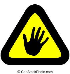 Warning sign to halt hand - Warning sign to stop or halt...