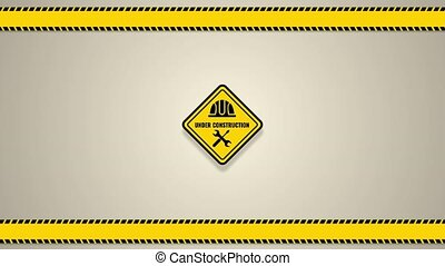 Warning sign under construction. 2D Animated Logo on...