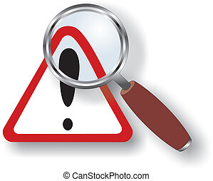 warning    sign under magnifying glass