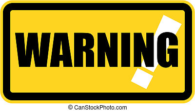 Warning Sign - Vector warning sign illustration
