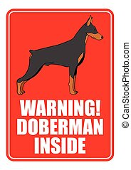 Warning Sign - Warning sign of doberman dog isolated on...