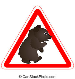 Warning sign with a funny Bear