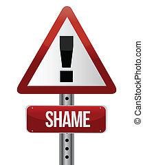warning sign with a shame concept illustration design