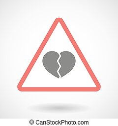 Warning signal with a broken heart