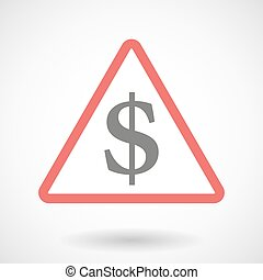 Warning signal with a dollar sign