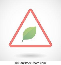 Warning signal with a leaf