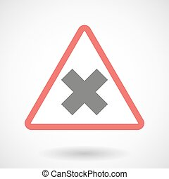 Warning signal with an x sign