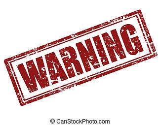 Warning stamp - Grunge rubber stamp with word warning...
