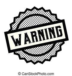 warning stamp on white