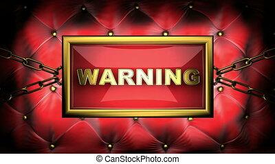 warning  on velvet background