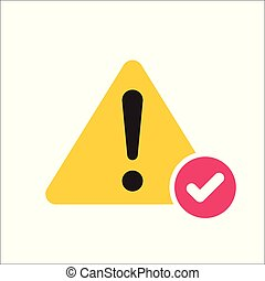Warning triangle icon, Error, alert, problem, failure icon with check sign. Warning triangle icon and approved, confirm, done, tick, completed symbol