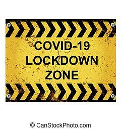 Warning virus lockdown zone sign