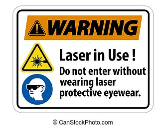 Warning Warning PPE Safety Label, Laser In Use Do Not Enter ...