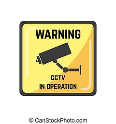 Warning yellow square sign of CCTV in operation