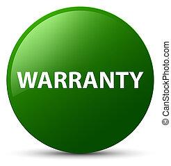 Warranty green round button