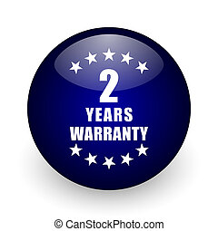 Warranty guarantee 2 year blue glossy ball web icon on white background. Round 3d render button.