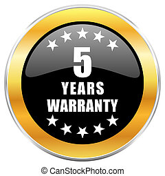 Warranty guarantee 5 year black web icon with golden border isolated on white background. Round glossy button.