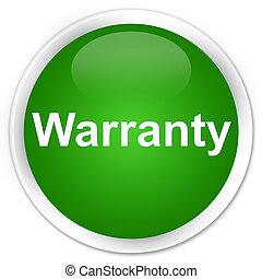 Warranty premium green round button