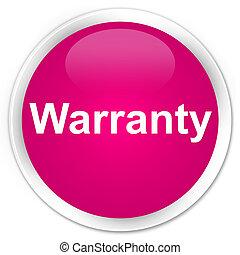 Warranty premium pink round button
