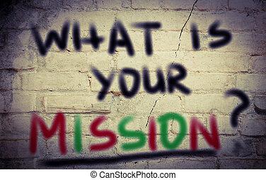 was, begriff, mission, dein