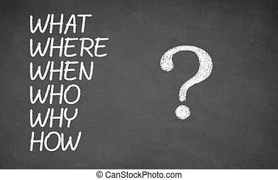 was, wohin, wer, weshalb, wenn, wie, -, geschrieben, mit, tafelkreide