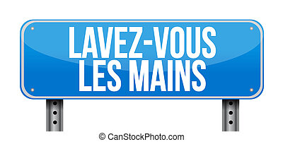 Wash your hands sign in french illustration design isolated over white