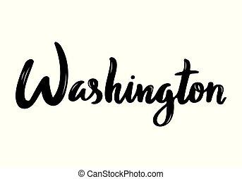 Washington handwritten calligraphy name of USA capital. Hand...