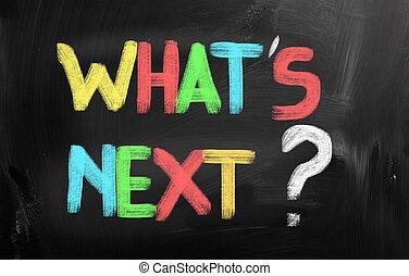 wat is, volgende, concept