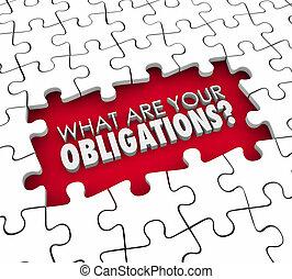 wat, zijn, jouw, verplichtingen, vraag, puzzelstukjes, gat
