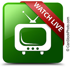 Watch live green square button red ribbon in corner