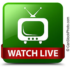 Watch live green square button red ribbon in middle
