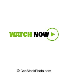 watch now button logo icon with text and video play icon in different colors vector illustrations