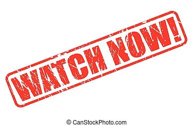 Watch now red stamp text