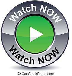 Watch now round metallic button. Vector.