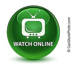 Watch online glassy soft green round button
