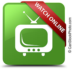 Watch online soft green square button red ribbon in corner