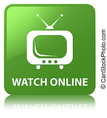 Watch online soft green square button