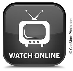 Watch online special black square button