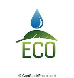 Water drop and green leaf Ecology green vector design